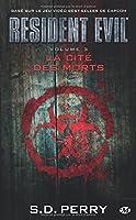 Resident Evil T3 : la Cite des Morts