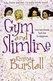 Emma Burstall Gym and Slimline