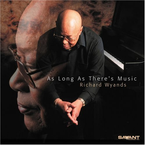 As Long As There's Music by Richard Wyands, Ray Drummond and Grady Tate
