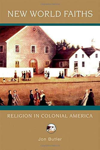 New World Faiths: Religion in Colonial America (Religion in American Life) (World Religions In America compare prices)