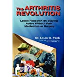 The Arthritis Revolution ~ Louis Pack