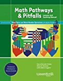 img - for Math Pathways & Pitfalls: Place Value and Whole Number Operations With Algebra Readiness: Lessons and Teaching Manual Grade 2 and Grade 3 book / textbook / text book