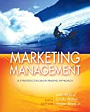 Marketing Management: A Strategic Decision-Making Approach (Mcgraw-Hill Marketing Titles)