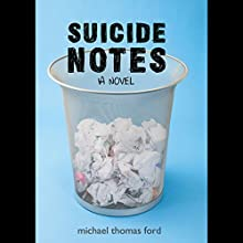 Suicide Notes (       UNABRIDGED) by Michael Thomas Ford Narrated by Joe Caron