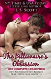 The Billionaire's Obsession: The Complete Collection: Mine For Tonight, Mine For Now, Mine Forever, Mine Completely by  J. S. Scott in stock, buy online here