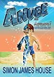 Andee The Aquanaut: Guardian of the Great Seas (Andee The Aquanaut Trilogy Book 1)