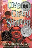 img - for One Crazy Summer (text only) 1st (First) edition by R. Williams-Garcia book / textbook / text book