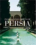 echange, troc Yves Porter - Palaces And Gardens Of Persia
