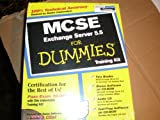 img - for McSe Exchange Server 5.5 for Dummies: Training Kit (For Dummies Series) book / textbook / text book