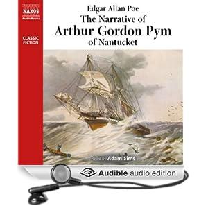 The Narrative of Arthur Gordon Pym (Unabridged)