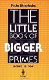 The Little Book of Bigger Primes (0387201696) by Ribenboim, Paulo