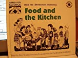 Food and the Kitchen (Hands-on Science)