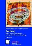 Coaching: Durch systemisches Denken zu innovativer Personalentwicklung