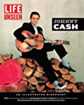 LIFE Unseen: Johnny Cash: An Illustra...