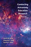 Astronomy Education Research: A Primer (1429264098) by Janelle M. Bailey