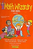 img - for Math Wizardry for Kids [ MATH WIZARDRY FOR KIDS BY Kenda, Margaret ( Author ) Sep-01-2009 book / textbook / text book