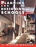 img - for Planning and Designing Schools by C. William Brubaker (1997-12-01) book / textbook / text book