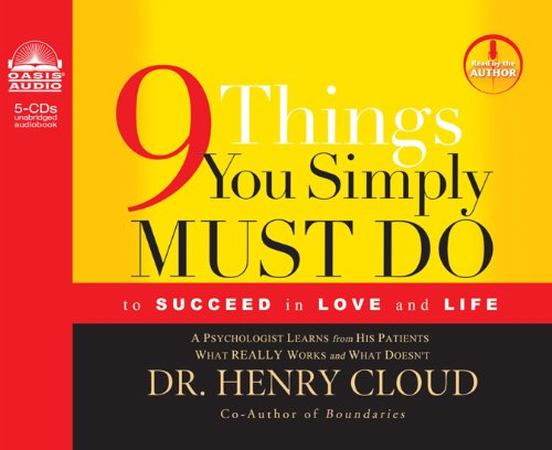 9 Things You Simply Must Do: To Succeed in Love and Life