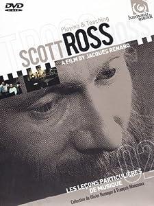 Playing & Teaching Scott Ross