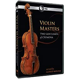 Violin Masters: Two Gentlemen Of Cremona