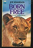 Elsa's Pride - Forever Free (An Abridged Edition for Young Readers) (0006128831) by Joy Adamson