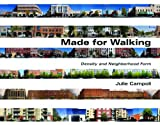 Made for Walking: Density and Neighborhood Form