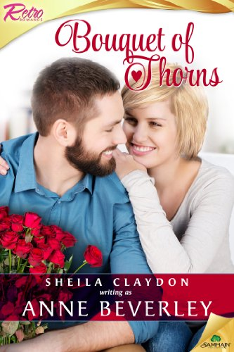 Book: Bouquet of Thorns by Sheila Claydon writing as Anne Beverley