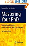 Mastering Your PhD: Survival and Succ...