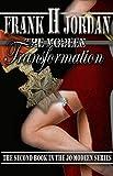 The Modeen Transformation (The Jo Modeen Series Book 2) by Frank H Jordan
