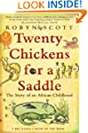 Twenty Chickens For A Saddle: The Sto...