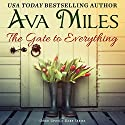 The Gate to Everything: Once Upon a Dare, Book 1 Audiobook by Ava Miles Narrated by Em Eldridge
