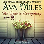 The Gate to Everything: Once Upon a Dare, Book 1 | Ava Miles