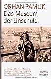 Das Museum der Unschuld: Roman