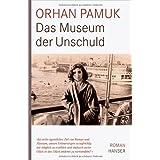 """Das Museum der Unschuld: Romanvon """"Orhan Pamuk"""""""