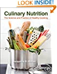 Culinary Nutrition: The Science and P...