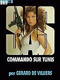 echange, troc Gérard de Villiers - SAS n°68 : Commando sur Tunis