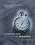 img - for By Shirley Dennis-Escoffier Taxation for Decision Makers (2015) [Hardcover] book / textbook / text book