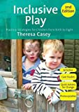Inclusive Play: Practical Strategies for Children from Birth to Ei