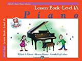Alfred's Basic Piano Lesson Book: Level 1A (Alfred's Basic Piano Library)