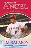 img - for Always an Angel: Playing the Game With Fire and Faith book / textbook / text book