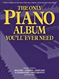 Music Sales Limited The Only Piano Album You'll Ever Need