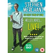 Hello Ladies | [Stephen Merchant]
