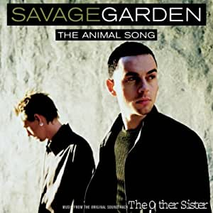 I Wanna Live Like Animals By Savage Garden Music
