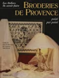 img - for Broderies de Provence : Point par point book / textbook / text book