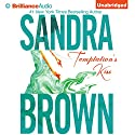 Temptation's Kiss Audiobook by Sandra Brown Narrated by Renée Raudman
