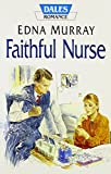 img - for Faithful Nurse (Dales Romance) book / textbook / text book