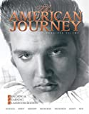 The American Journey: Teaching and Learning Classroom Edition, Combined Volume (5th Edition) (MyHistoryLab Series) (0136032575) by Goldfield, David