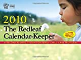 img - for The Redleaf Calendar-Keeper 2010: A Record-Keeping System for Family Child Care Providers (Redleaf Business Series) book / textbook / text book