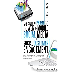 Envision To  Profit from the Power of Mobile Social Media in Social Customer Engagement