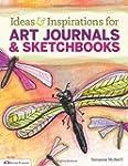 Ideas & Inspirations for Art Journals...
